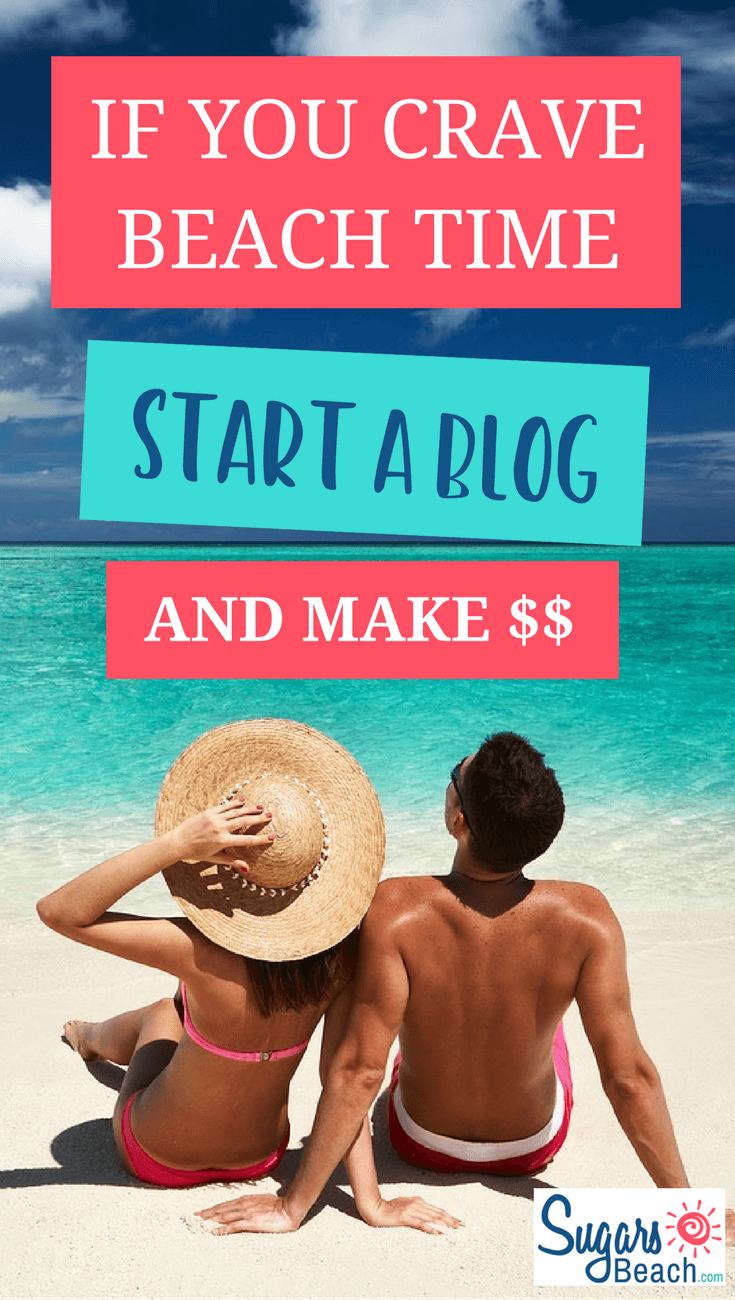 http://SugarsBeach.com has step by step instructions to start a blog that makes money