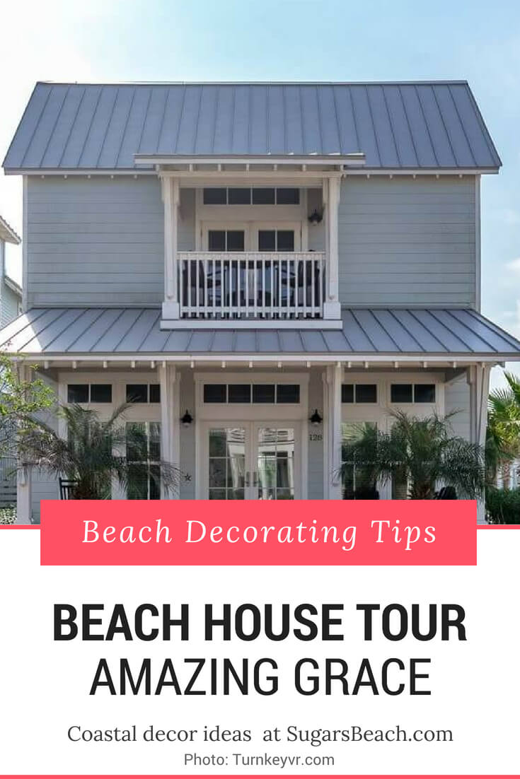 Amazing Grace Beach House Tour Pin 1