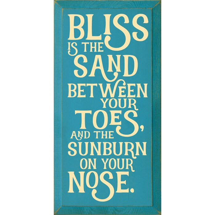 Bliss Is the Sand Between Your Toes